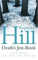 Death's Jest-Book - Reginald Hill