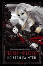 Flesh and Blood - Kristen Painter