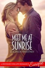 Meet Me At Sunrise - Lucinda Whitney