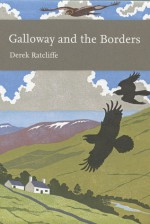 Galloway and the Borders - Derek Ratcliffe
