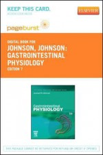 Gastrointestinal Physiology - Pageburst E-Book on Vitalsource (Retail Access Card): Mosby Physiology Monograph Series - Leonard R. Johnson