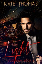 The Light (Equilibrium Book 2) - Kellie Dennis Book Cover By Design, Kate Thomas, Nicole Hewitt