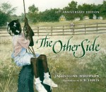 The Other Side - Jacqueline Woodson, E.B. Lewis
