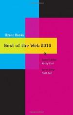 Best of the Web 2010 - Matt Bell, Kathy Fish, Nanette Rayman-Rivera, Anne Valente