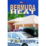 Bermuda Heat - P.A. Brown