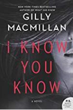 I Know You Know - Gilly MacMillan