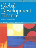 Global Development Finance: Charting a Global Recovery, I: Review, Analysis, and Outlook - World Bank Publications