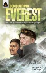 Conquering Everest: The Story of Edmund Hillary and Tenzing Norgay - Lewis Helfand, Suparna Deb, Rashmi Menon, Aditi Ray, Amit Tayal, Bhavanath Chaudhary, Jayakrishnan K P, Ajo Kurian, Vijay Sharma