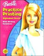 Practice Printing: Alphabet Book - Bendon Publishing