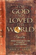 For God So Loved the World - Arie C. Leder
