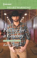Falling for a Cowboy - Karen Rock