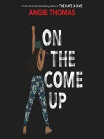 On the Come Up - Angie Thomas, Bahni Turpin