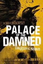 Palace of the Damned[SAGA OF LARTEN CREPSLEY #03 PA][Paperback] - DarrenShan