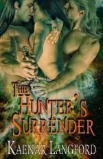 The Hunter's Surrender - Kaenar Langford
