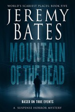 Mountain of the Dead - Jeremy Bates