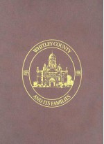 Whitley County and Its Families: 1835-1995 - Turner Publishing Company, Turner Publishing Company
