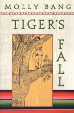 Tiger's Fall - Molly Bang