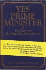 Yes Prime Minister: The Diaries of the Right Hon. James Hacker - Jonathan Lynn, Antony Jay