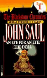 An Eye for an Eye: The Doll - John Saul