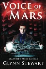Voice of Mars (Starship's Mage) (Volume 3) - Glynn Stewart