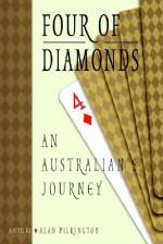 Four of Diamonds: An Australian's Journey - Alan Pilkington