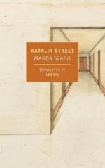 Katalin Street - Magda Szabó