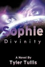 Sophie: Divinity - Tyler Tullis