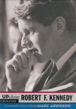 Up Close: Robert F. Kennedy (Up Close) - Marc Aronson