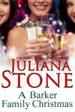 A Barker Family Christmas - Juliana Stone