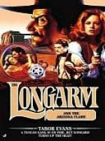 Longarm and the Arizona Flame - Tabor Evans