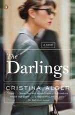 The Darlings: A Novel - Cristina Alger