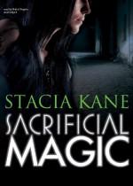 Sacrificial Magic (Chess Putnam 'Downside Ghosts' series, Book 4) - Stacia Kane, Bahni Turpin