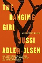 The Hanging Girl: A Department Q Novel - Jussi Adler-Olsen