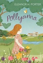Pollyanna (Vintage Childrens Classics) - Eleanor H. Porter