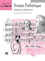 Sonata Pathétique (Theme from 2nd Movement) (Sheet) (Simply Classics Solos) - Ludwig van Beethoven, Dennis Alexander, Morton Manus, Willard A. Palmer
