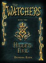 The Watchers, Hidden Fire - Deirdra Eden
