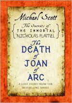 The Death of Joan of Arc - Michael Scott