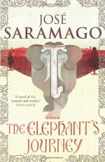 The Elephant's Journey - José Saramago