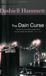 The Dain Curse - Dashiell Hammett