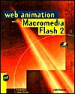 The Flash 2 Web Animation Book - Ken Milburn, Janine Warner