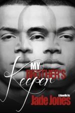 My Brother's Keeper - Jade Jones