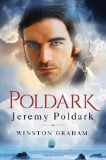 Jeremy Poldark: A Novel of Cornwall, 1790-1791 - Winston Graham