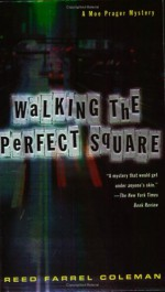 Walking the Perfect Square - Reed Farrel Coleman
