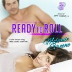 Ready To Roll - Melanie Greene, Amy Rubinate