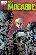 Doc Macabre #1 (of 3) - Steve Niles, Bernie Wrightson