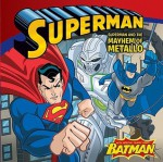 Superman Classic: Superman and the Mayhem of Metallo - Sarah Hines Stephens, MADA Design
