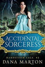 Accidental Sorceress - Dana Marton