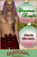 Gingersnaps: Christmas Knight - Alecia Monaco