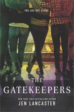 The Gatekeepers - Jen Lancaster