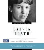 The Voice Of The Poet: Sylvia Plath - Sylvia Plath